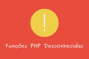 Funções PHP desconhecidas