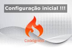 5 itens iniciais para configurar no CodeIgniter 3